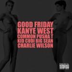 "New Music: Kanye West ft. Common, Pusha T, KiD CuDi, Big Sean & Charlie Wilson ""Good Friday"""