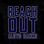 "New Music: Lloyd Banks ""Reach Out"""