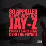 """New Music: Kanye West Ft. RZA, Jay-Z, Pusha T, Swizz Beatz & CyHi Da Prynce """"So Appalled"""""""
