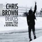 "New Music: Chris Brown Ft. Drake, T.I., Kanye West, Fabolous, & André 3000 ""Deuces"" (Remix)"