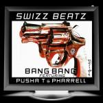 "New Music: Swizz Beatz Ft. Pusha T & Pharrell ""Bang Bang"""