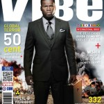 50 Cent Covers Vibe Magazine's International Issue