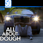 """Dope Music: 50 Cent """"All About Dough"""""""