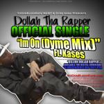 "WORLD PREMIERE: Dollah Tha Rapper ""I'm On (Dyme Mix),"" Plus Get Ready For 'Billion Dollah Mondays'"