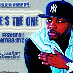 "Promo: Buck Roger$ ""She's The One"" Ft. AhmaadNYC"