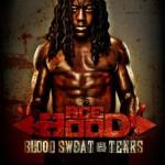 Album Cover & Tracklist: Ace Hood's 'Blood, Sweat & Tears'