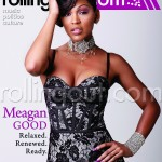 The Return of Happiness: Meagan Good Covers This Weeks Issue Of Rolling Out