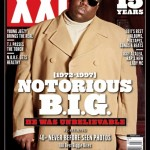 We Will Always Love Big Poppa: Notorious B.I.G. Covers XXL March 2012 Issue
