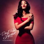 """New Music: Lola Monroe """"Dark Red Lipstick"""""""