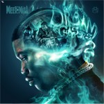 New Mixtape: Meek Mill 'Dream Chasers 2' [DOWNLOAD/LISTEN TO NOW]