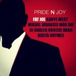 "New Music: Fat Joe Ft. Kanye West, Miguel, Jadakiss, Yasiin Bey, DJ Khaled, Roscoe Dash & Busta Rhymes ""Pride N Joy"""