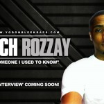"""Is He The DOPEST Unsigned Rapper In NYC? Rich Rozzay Releases New Single """"Somebody That I Used To Know"""""""