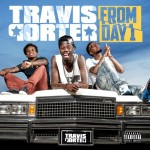 Official Artwork & Tracklist: Travis Porter 'From Day 1' Album Cover & Tracklisting