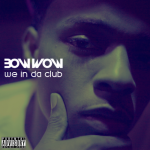 """Jacking For A Hit: Did Bow Wow Copied Tyga's 'Rack City' On His """"We In Da Club""""?"""