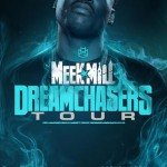 Going On Tour This Summer: Meek Mill Announces 'Dreamchasers 2' Tour