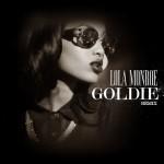 "New Music: Lola Monroe ""Goldie (Remix)"""