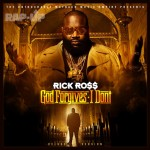New Album Cover: Rick Ross 'God Forgives, I Don't' [DELUXE EDITION]