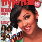 Sporting A Short Hair-Do & Showing Her Bright Smile: Meagan Good Covers The July/August 2012 Issue Of Hype Hair