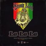 """New Music: Snoop Lion (Snoop Dogg) """"La La La"""""""