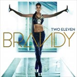 R&B Singer Brandy Reveals 'Two Eleven' Tracklist