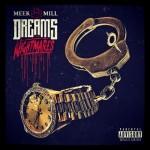 Meek Mill 'Dreams & Nightmares' Album Artwork; Plus His Freestyle On The Rocky Steps