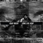"""New Music: ASAP Rocky Releases """"LongLiveASAP"""""""