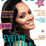 Evelyn Lozada Covers VIBE Vixen's Feb/Mar 2013 Beauty Issue