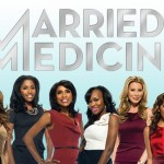Bravo's New Reality Show 'Married To Medicine' Brings In Nearly Two-Million Viewers For Its Premiere Show