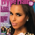 Scandal Actress Kerry Washington Heats Up The June 2013 Issue Of Hype Hair; J. Cole Covers Billboard Magazine