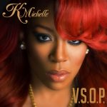 Did You Hear K. Michelle's New Single V.S.O.P? [Rebellious Soul Arrives July 30th]