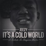 """Young Jeezy Releases """"It's A Cold World (Trayvon Martin Tribute)"""""""
