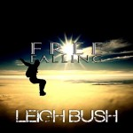 """New Music: Leigh Bush (Formerly Known As Sammie) """"Free Falling"""""""