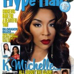 K. Michelle Graces The January/February 2014 Issue Of Hype Hair Magazine