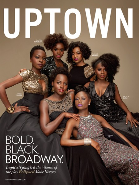 Lupita Nyong'o & The Cast Of 'Eclipsed' Cover UPTOWN Magazine