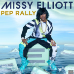 "New Music: Missy Elliott Feat. Keon The Connect ""Pep Rally"""
