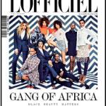 Black Beauty Matters: L'Officiel Paris 'Gang Of Africa' September 2016 Issue