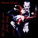 "New Music: Grimm Guapo ""We Fell In Love At the Party"""