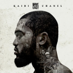 "Dave East Releases 'Kairi Chanel' Tracklisting; Plus Drops ""Keisha"" Visual"