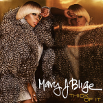 """New Music: Mary J. Blige """"Thick of It"""""""