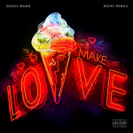 "New Music: Gucci Mane ""Make Love"" Ft. Nicki Minaj; Plus He Announced First Ever Tour"