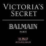 Collaboration: Victoria's Secret x Balmain Paris