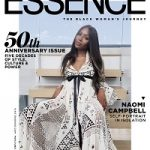 The Black Woman's Journey: Naomi Campbell Covers ESSENCE 50th Anniversary Issue