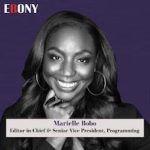 EBONY Names Marielle Bobo Editor-In-Chief & Senior Vice President, Programming